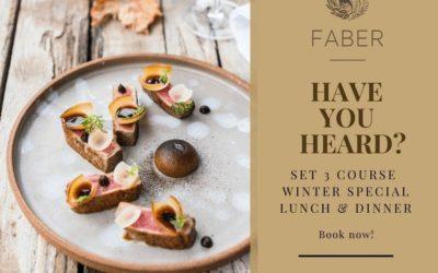 Set Winter Special at FABER restaurant – till 31st August 2018