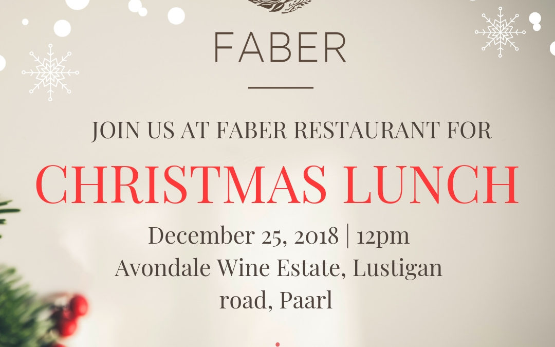 Christmas Lunch at FABER restaurant – 25 December 2018